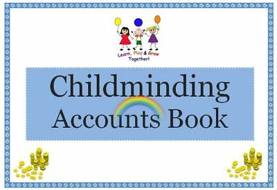 CHILDMINDER YEARLY ACCOUNTS BOOK Childminding resource