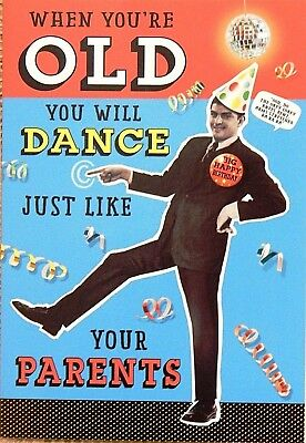 Humorous Funny Birthday Card Male Mens Dance Like Your Dad