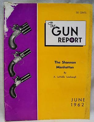 The Gun Report Magazine June 1962 Vintage Antique Firearms Collecting Hobby