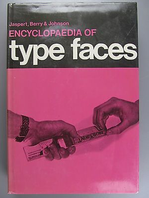 The Encyclopedia of Type Faces, by Jaspert, Berry and Johnson, 1970