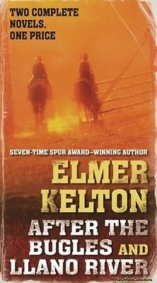 After the Bugles and Llano River Elmer Kelton Paperback New Book Free UK Deliver
