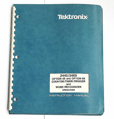 Tektronix 2445/2465 Option 06/09 Counter/Timer/Word Recognizer Operators Manual
