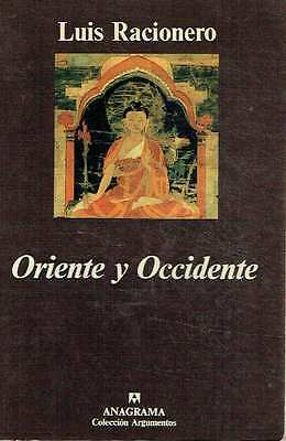 Oriente y Occidente. Luis Racionero.