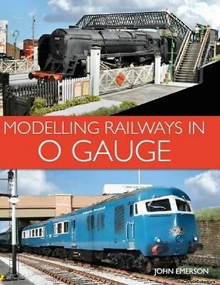 Modelling Railways in 0 Gauge John Emerson Paperback New Book Free UK Delivery