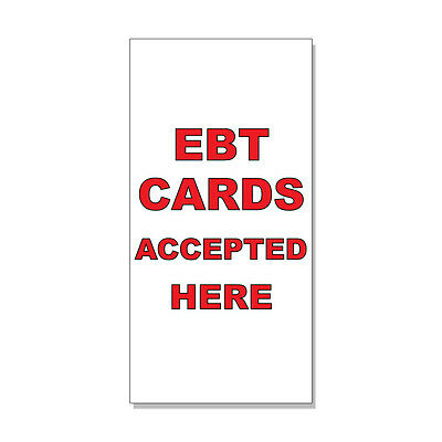 Ebt Cards Accepted Here Red Black DECAL STICKER Retail Store Sign