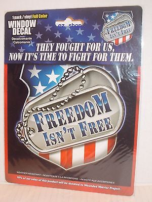 Freedom Isn't Free Window Decal, Sticker, Vinyl Weather resistant For Car, Truck