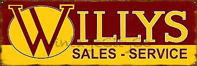 "Antique Style "" Willys Sales and Service "" Advertising Metal Sign - Rusted"