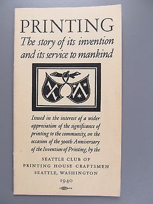 Printing, The Story of Its Invention and Its Service to Mankind, 1940