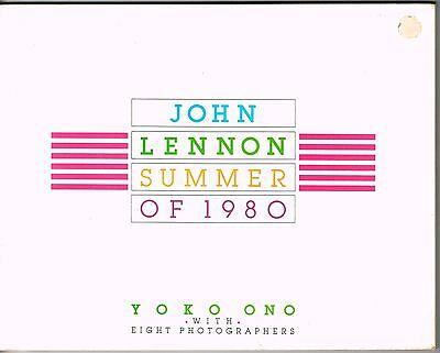 John Lennon - Summer of 1980 Book by Yoko Ono - 111 pages