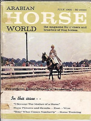 Arabian Horse World - July 1960 - Vol. 1, No. 3 - Third Issue
