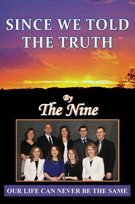 Since We Told the Truth The Nine Paperback New Book Free UK Delivery