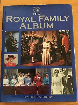 The Royal Family Album Helen Digby 600 Illustrations 1-85627-299-0