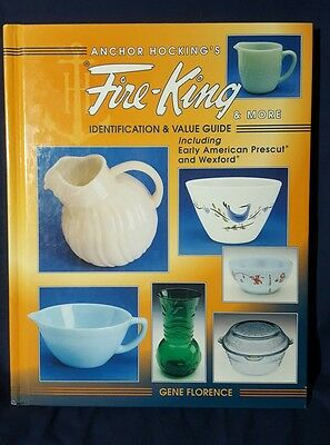 Anchor Hocking's Fire-King Identification & Value Guide Gene Florence 1998