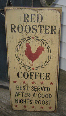 Primitive  Country Red Rooster Coffee  Sign
