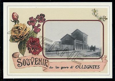 OLLIGNIES   .... gare souvenir  creation moderne serie limitee  numerotee