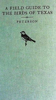 Field Guide To The Birds of Texas 1963 by Roger Tory Peterson Hardcover