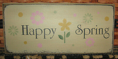 """Primitive  Country 12"""" Happy Spring Sign Flowers"""