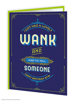 Birthday Greetings Card Rude Offensive Funny Humour Cheeky Novelty Adult
