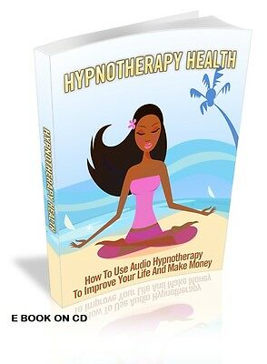 Self Hypnosis & Hypnotherapy Health & Wellness E BOOK GUIDE ON CD NEW