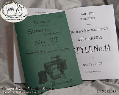Singer 27-2 and Attachment Instruction Book (1890s Repro)
