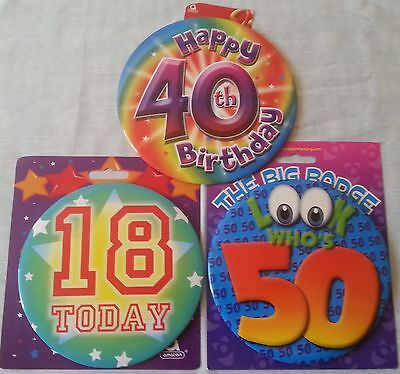 Happy Birthday Jumbo Badges 18 Today, 40th, Who's 50 Large Birthday Badges New