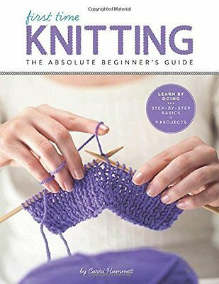 First Time Knitting by Carri Hammett Paperback Book New