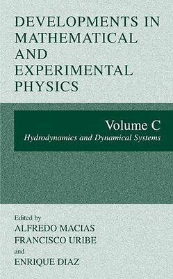 Developments in Mathematical and Experimental Physics Paperback Book New