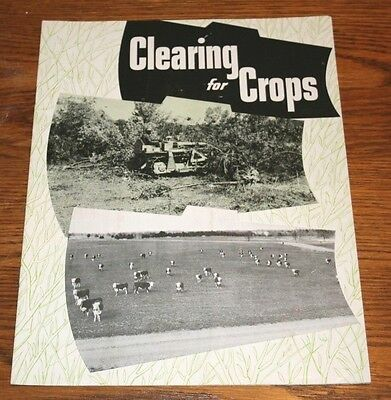 Caterpillar Diesel Tractor  Clearing for Crops Advertising Sales Brochure