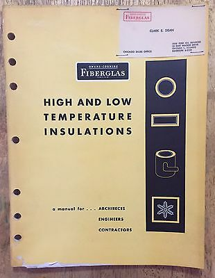 Vintage 1958 Owens Corning Fiberglas Temperature Insulations Manual - Asbestos