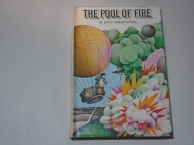 The Pool of Fire by John Christopher First Printing 1968 Hardcover
