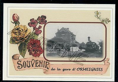 ORMEIGNIES  .... gare  souvenir  creation moderne serie limitee numerotee