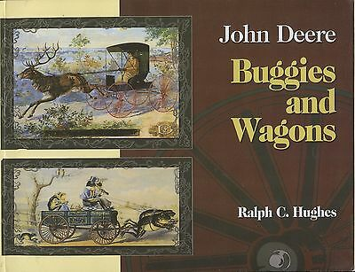 John Deere Buggies and Wagons by Ralph Hughes