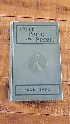 VALUE, PRICE AND PROFIT - Addressed To Working Men by Karl Marx, 1908