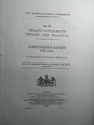 Straits Settlements (Penang & Malacca)Administrative Reports For 1888