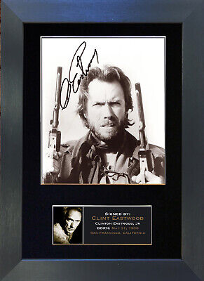 CLINT EASTWOOD Mounted Signed Photo Reproduction Autograph Print A4 5