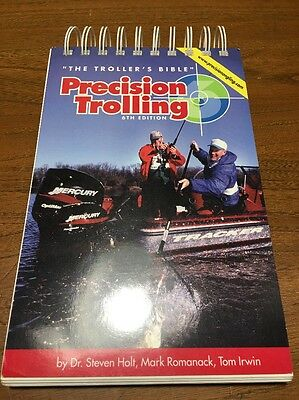 PRECISION TROLLING The Trollers Bible EDITION 6 Romanack Holt Irwin