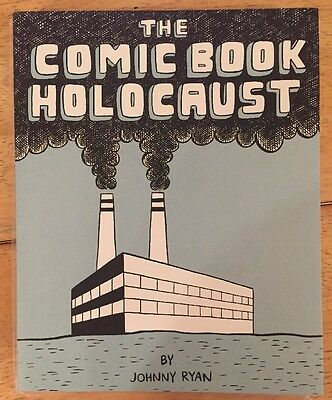 Comic Book Holocaust by Johnny Ryan (Paperback / softback, 2007)