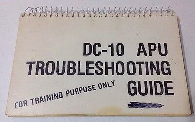 DC-10 Aircraft APU Troubleshooting Training Guide Schematic Reference Manual