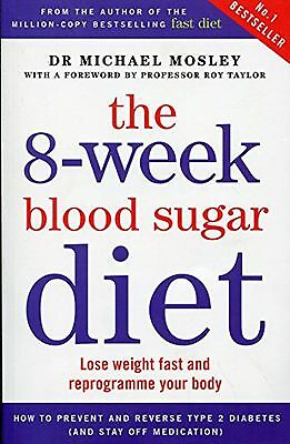 The 8-Week Blood Sugar Diet NEW Paperback *FAST DELIVERY*