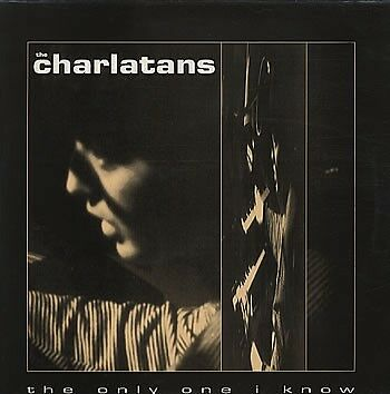 The Charlatans - The Only One I Know (Vinyl)
