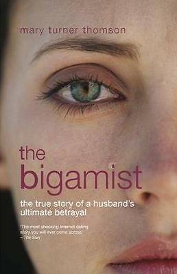 The Bigamist (book psychopath/sociopath abuse recovery motivation inspiration)