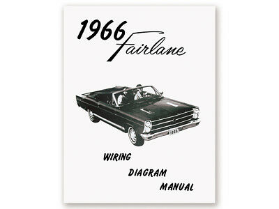 New 1966 Fairlane Wiring Diagram Manual 500 XL GT Schematic Hardtop Conv. Ford