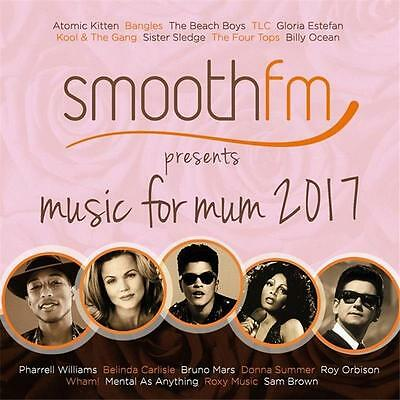 Smooth Fm Presents Music For Mum 2017 Various Artists 2 Cd New