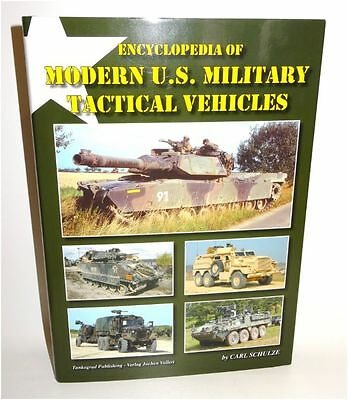 Carl Schulze: Encyclopedia of Modern U.S. Military Tactical Vehicles, 2007