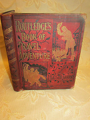 Antique Collectable Book Of Routledge's Book Of Travel Adventure - c1880