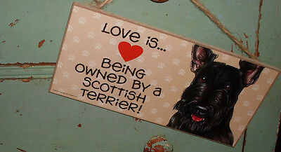 """Love is being owned by a Scottish Terrier Black Scotty dog decorative sign 10x5"""""""