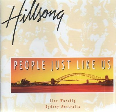 Hillsong - People Just Like Us, Live Worship From Sydney Austalia CD, New