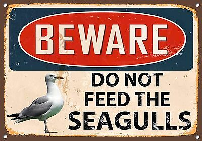 Beware Do Not Feed the Seagulls Metal Sign Wall House Beach Seafront Plaque 809