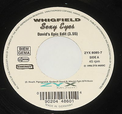 "Whigfield - 7"" Single - Sexy Eyes - ZYX 8085-7"
