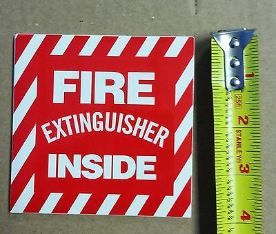 Fire Extinguisher Inside Sign...4 X 4 Self Adhisive Vinyl